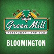 Green Mill – Bloomington
